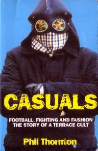 Casuals, Phil Thornton