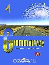Grammarway 4, Jenny Dooley, Virginia Evans