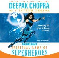 Seven Spiritual Laws of Superheroes
