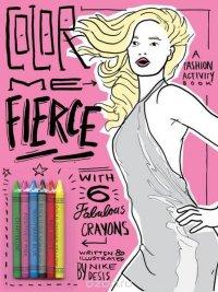 Color Me Fierce!