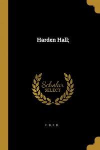 Harden Hall;