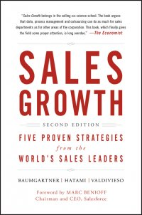 Sales Growth. Five Proven Strategies from the World's Sales Leaders