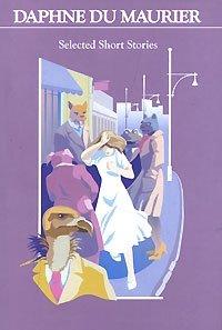 Daphne Du Maurier. Selected Short Stories