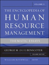 The Encyclopedia of Human Resource Management, Volume 3