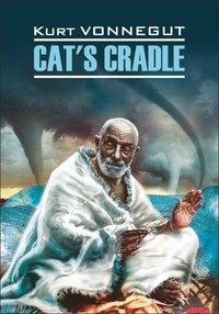 Cat's Cradle / Колыбель для кошки. Книга для чтения