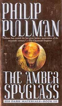 The Amber Spyglass. His Dark Materials - Book III