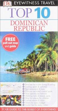 Dominican Republic: Top 10 (+ map)