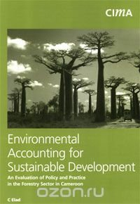 Environmental Accounting for Sustainable Development
