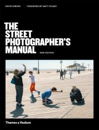 The Street Photographer s Manual