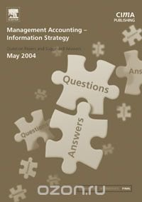 Management Accounting- Information Strategy May 2004 Exam Q&As