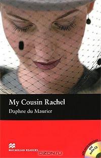 My Cousin Rachel: Intermediate Level (+ 2 CD-ROM)