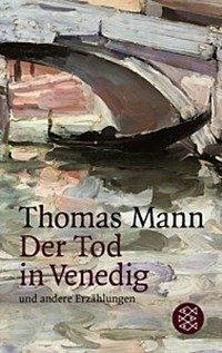 Der Tod in Venedig und andere Frzahlungen