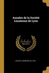 Annales de la Societe Linneenne de Lyon