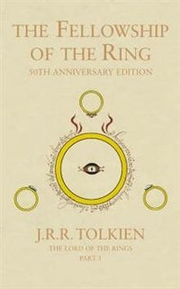 The Lord of the Rings: Part 1: The Fellowship of the Ring