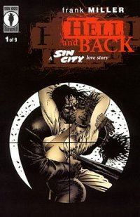 Hell and Back (a Sin City Love Story)