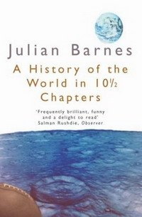 History of the World in 10? Chapters (Picador Books)