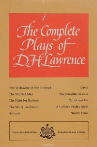 The Complete Plays of D. H. Lawrence