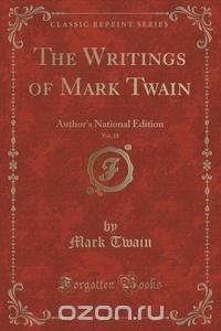 The Writings of Mark Twain, Vol. 18