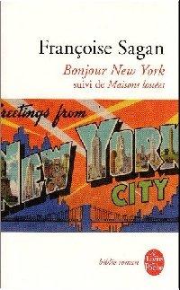 Bonjour New York: Suivi de Maisons louees
