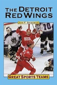 Great Sports Teams: The Detroit Red Wings