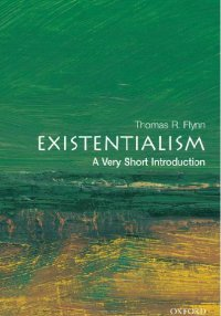 Existentialism. A Very Short Introduction