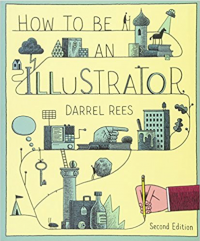 How to be an Illustrator (second edition)