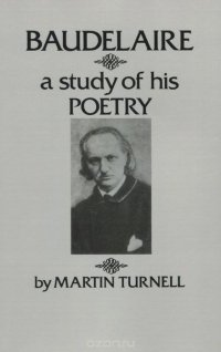 Baudelaire: A Study of His Poetry